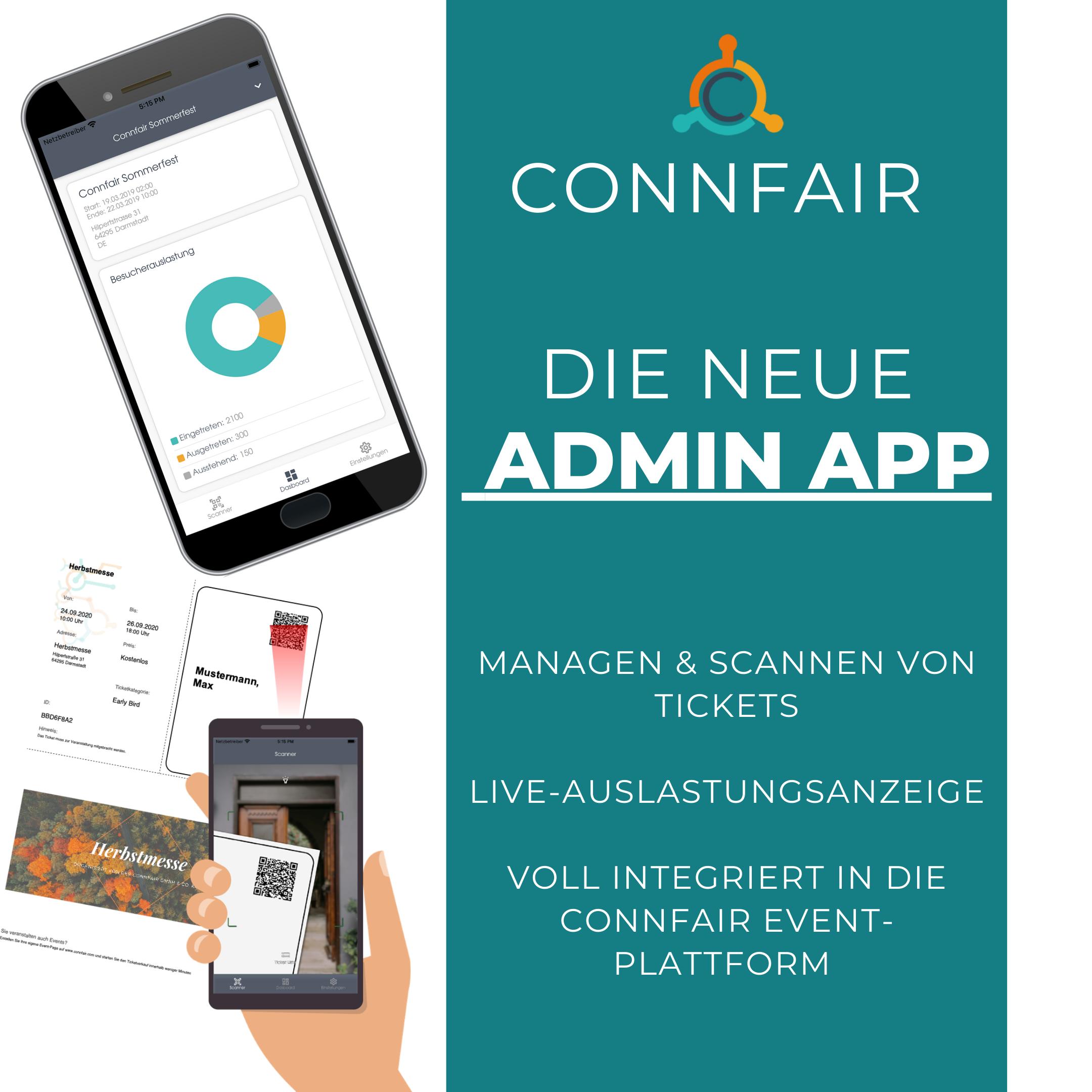 Ein Überblick über die neue Connfair Admin App für effektives Einlassmanagement: Die Startseite der App, der Scanprozess und die Vorteile.